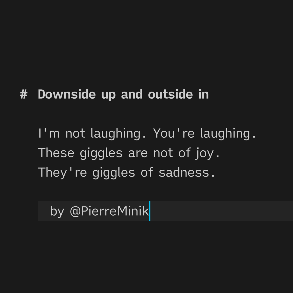 Poem by Pierre Minik. Text embedded within the content post.